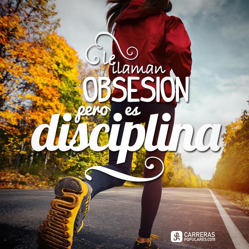 Le llaman obsesión pero es disciplina