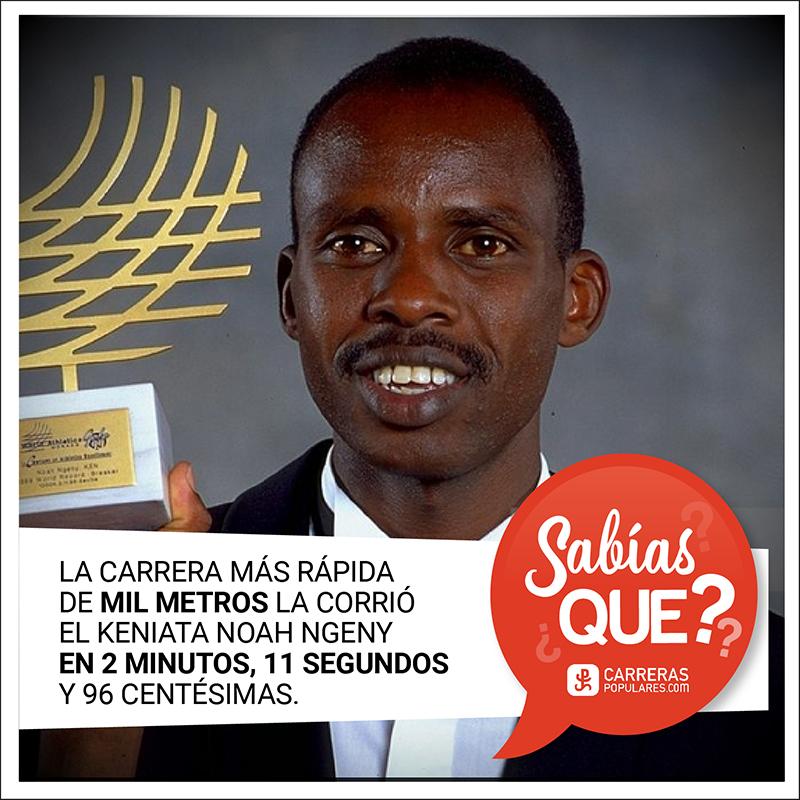 La carrera más rápida de mil metros la corrió el keniata Noah Ngeny en 2 minutos, 11 segundos y 96 centésimas.
